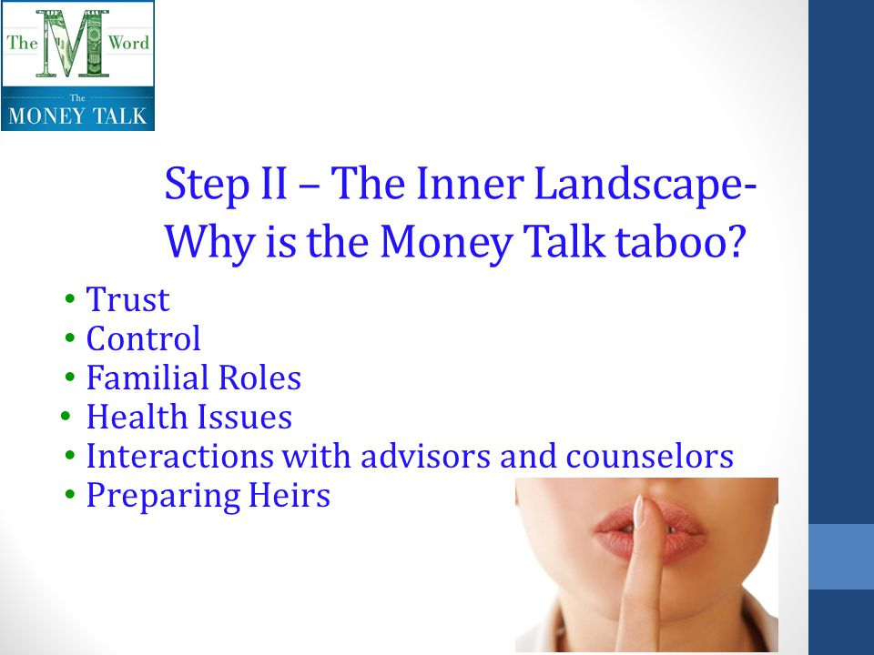 Step II – The Inner Landscape- Why is the Money Talk taboo.