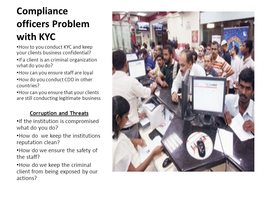 Compliance officers Problem with KYC How to you conduct KYC and keep your clients business confidential.