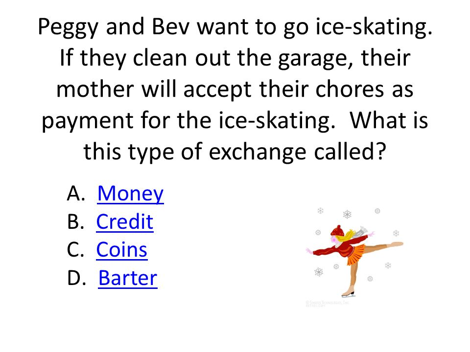 Peggy and Bev want to go ice-skating.