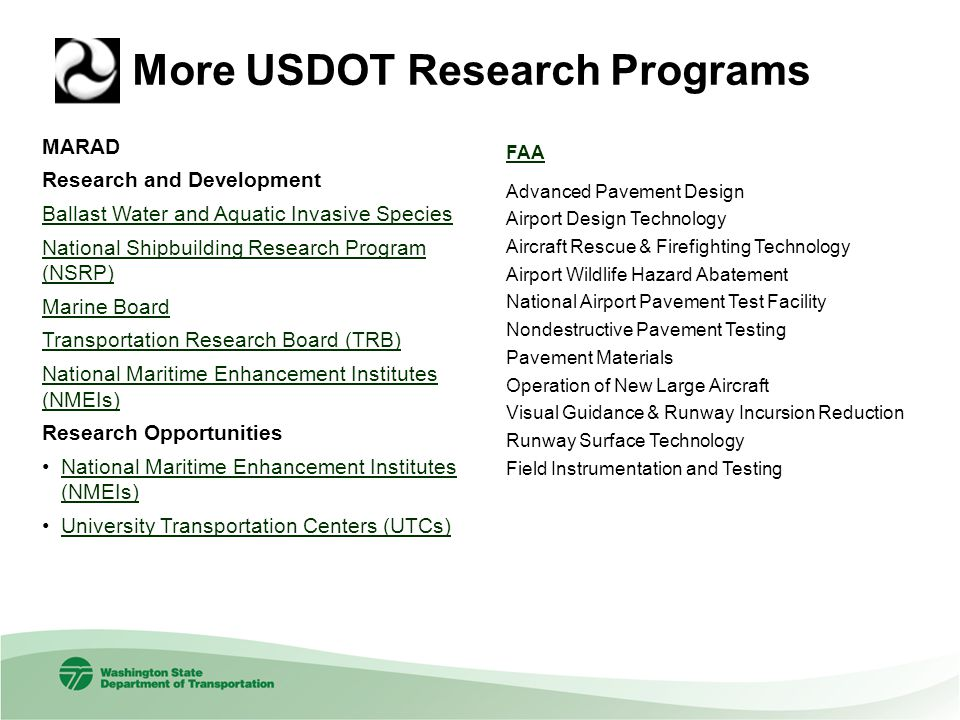More USDOT Research Programs MARAD Research and Development Ballast Water and Aquatic Invasive Species National Shipbuilding Research Program (NSRP) M
