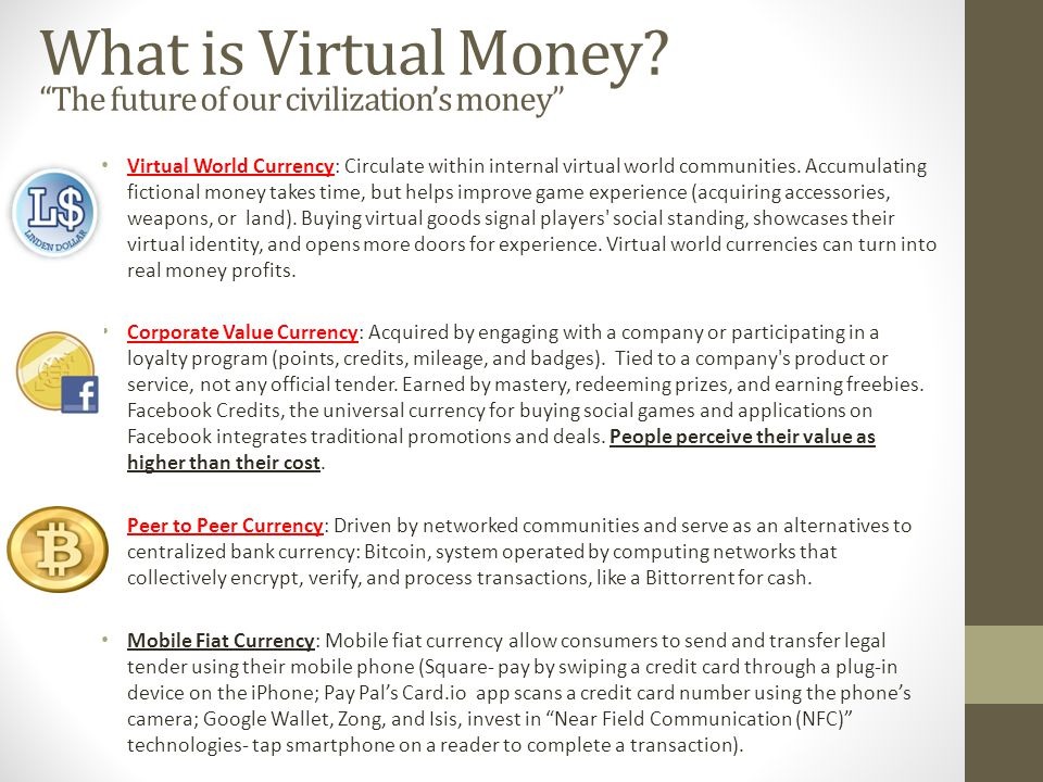 What is Virtual Money.
