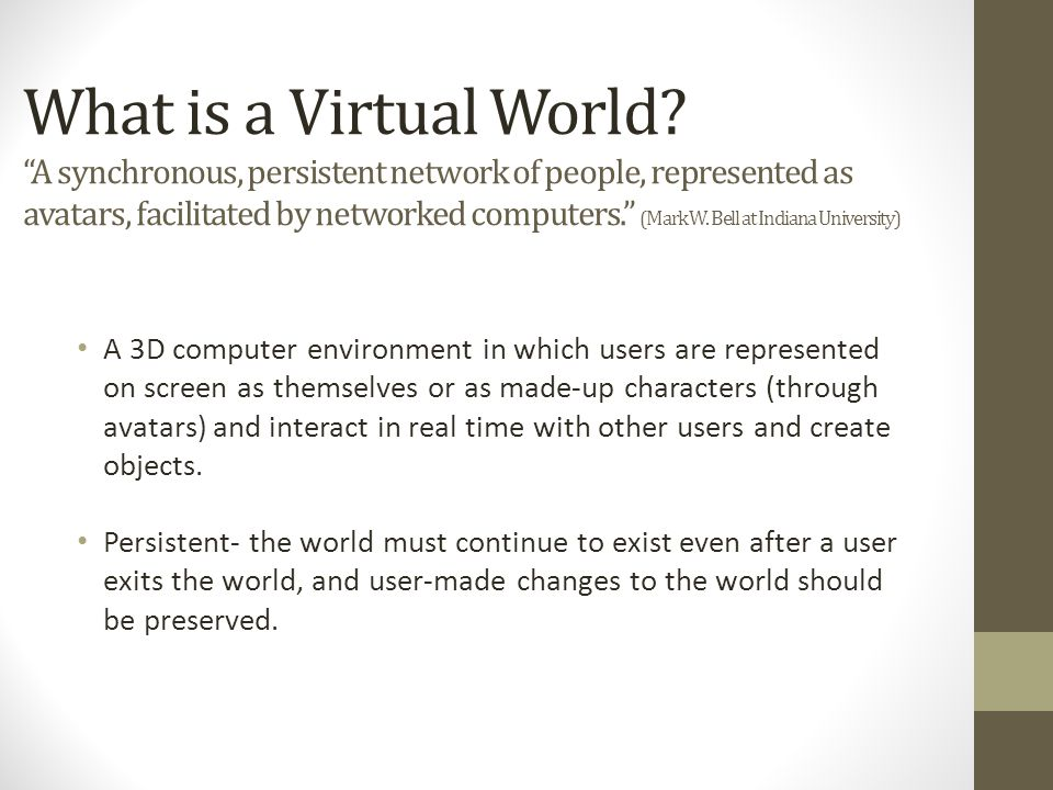 What is a Virtual World.