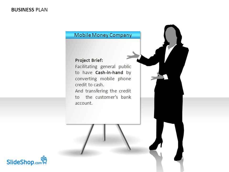BUSINESS PLAN Project Brief: Facilitating general public to have Cash-in-hand by converting mobile phone credit to cash. And transfering the credit to