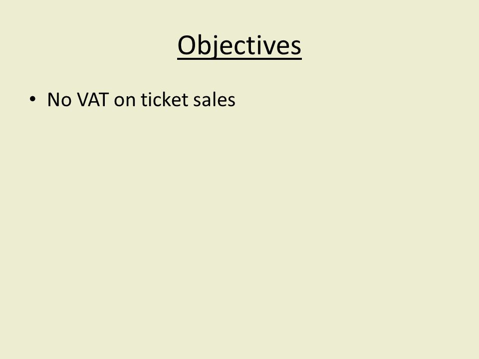 No VAT on ticket sales