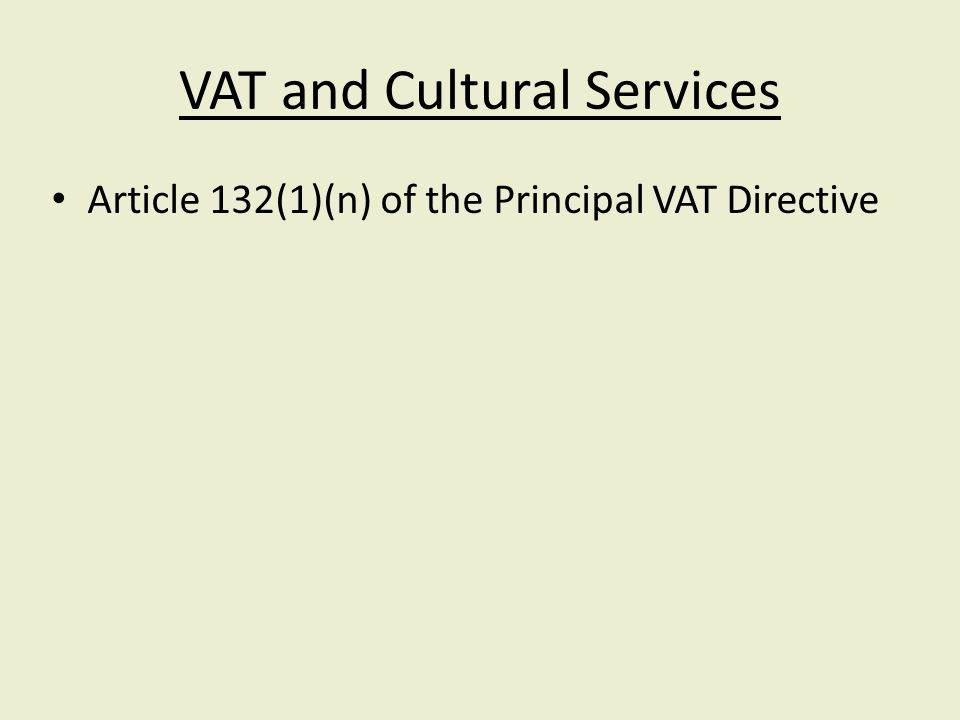 Article 132(1)(n) of the Principal VAT Directive
