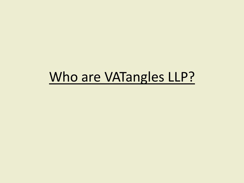 Who are VATangles LLP