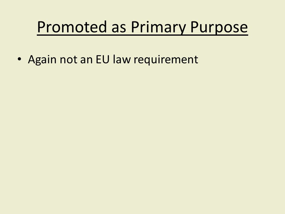 Again not an EU law requirement