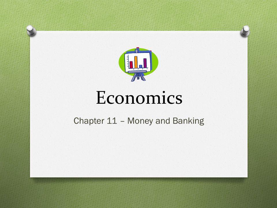 Evolution of Money Barter economy- relies on trade of goods for goods; no money.