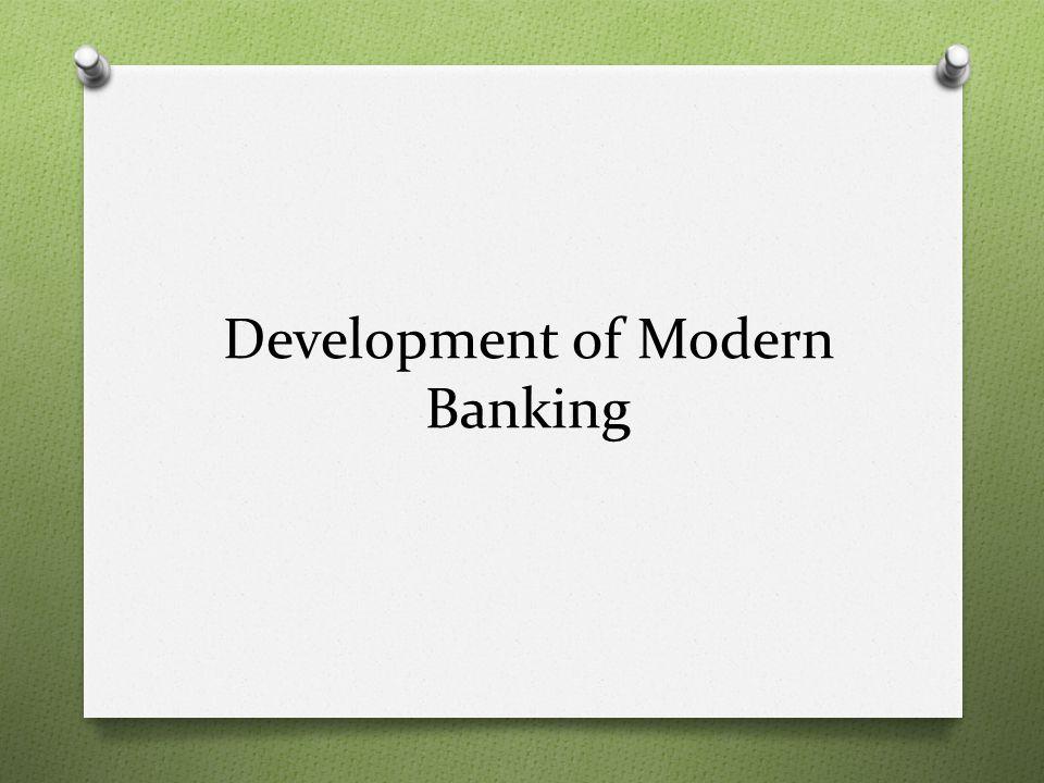 Development of Modern Banking