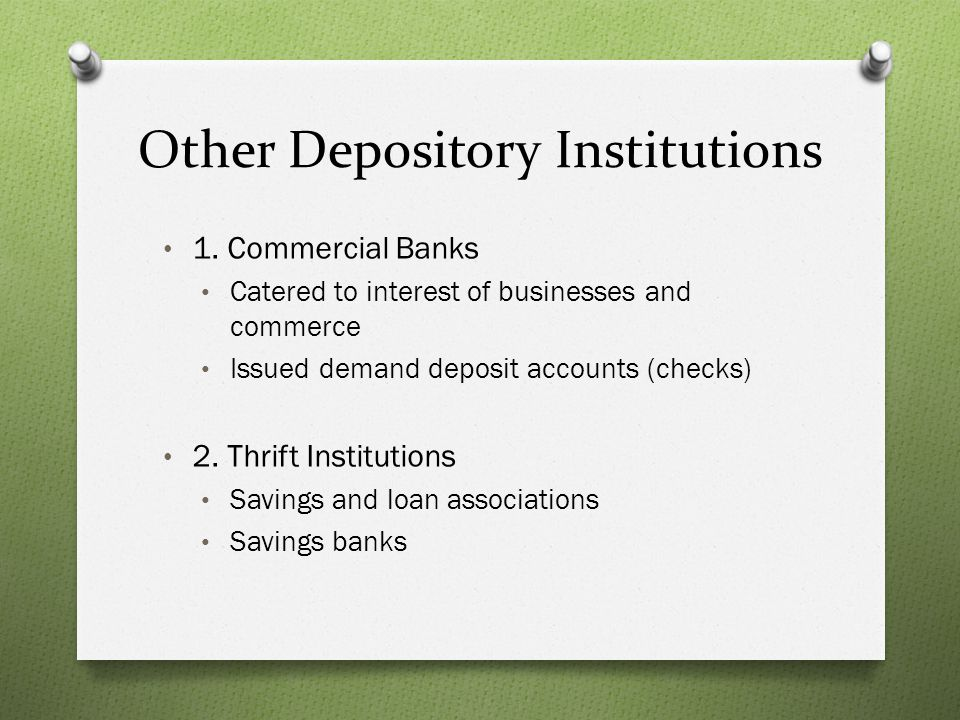 Other Depository Institutions 3.