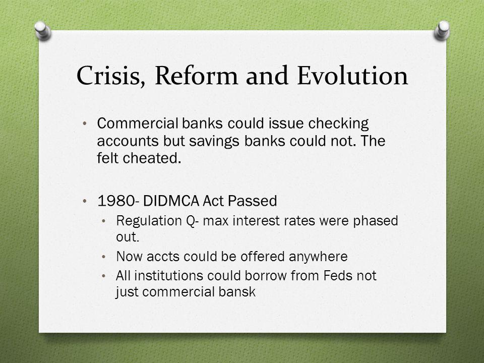 Crisis, Reform, and Evolution 1982- Garn-St.