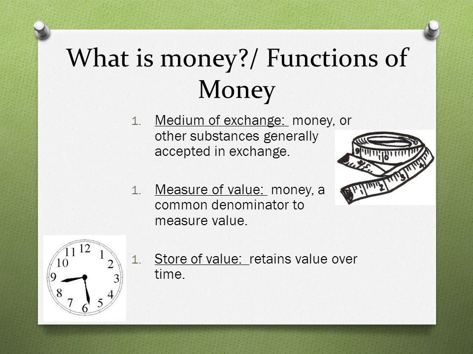 Money in Early Societies 1.shells, dog teeth, fishhooks 2.