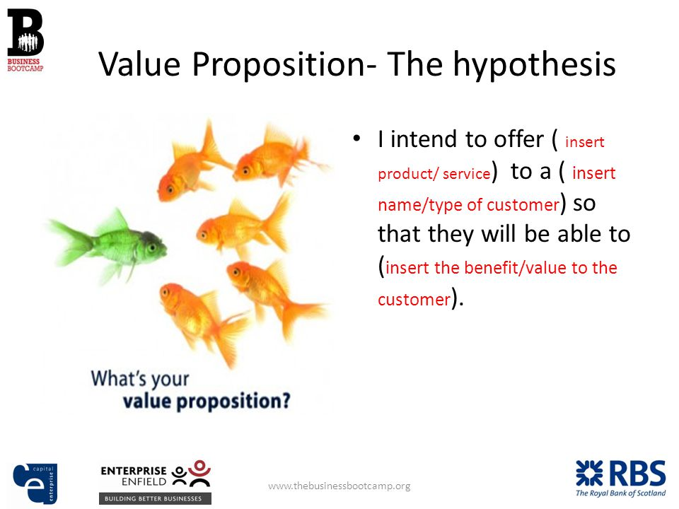 Value Proposition- The hypothesis I intend to offer ( insert product/ service ) to a ( insert name/type of customer ) so that they will be able to ( insert the benefit/value to the customer ).