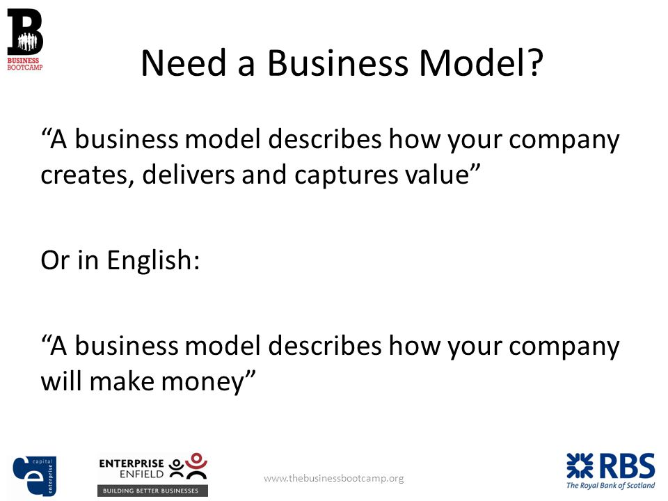 Need a Business Model.