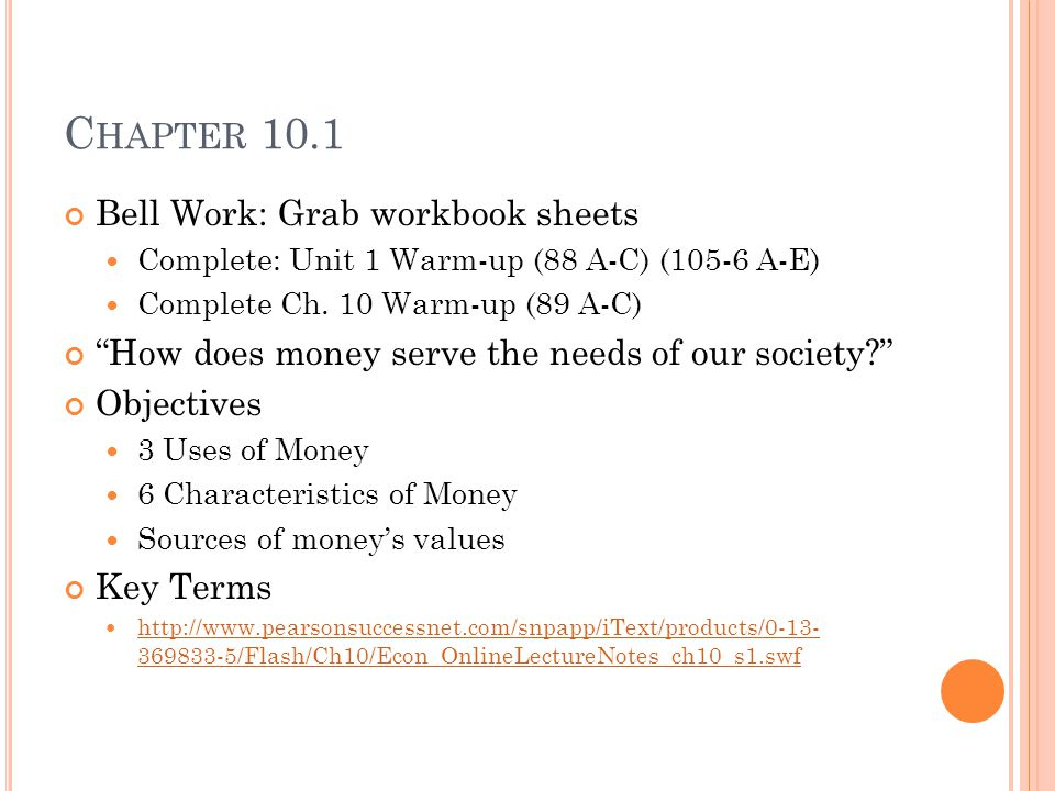 C HAPTER 10.1 Bell Work: Grab workbook sheets Complete: Unit 1 Warm-up (88 A-C) (105-6 A-E) Complete Ch.