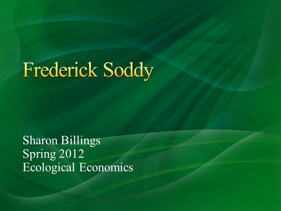 Sharon Billings Spring 2012 Ecological Economics