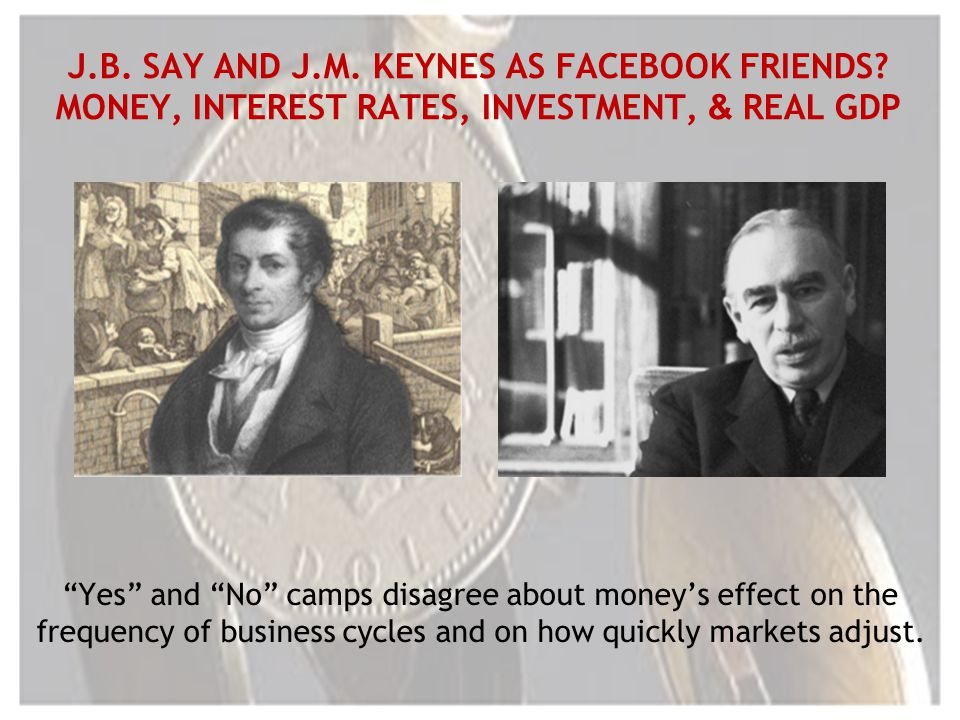 J.B. SAY AND J.M. KEYNES AS FACEBOOK FRIENDS.