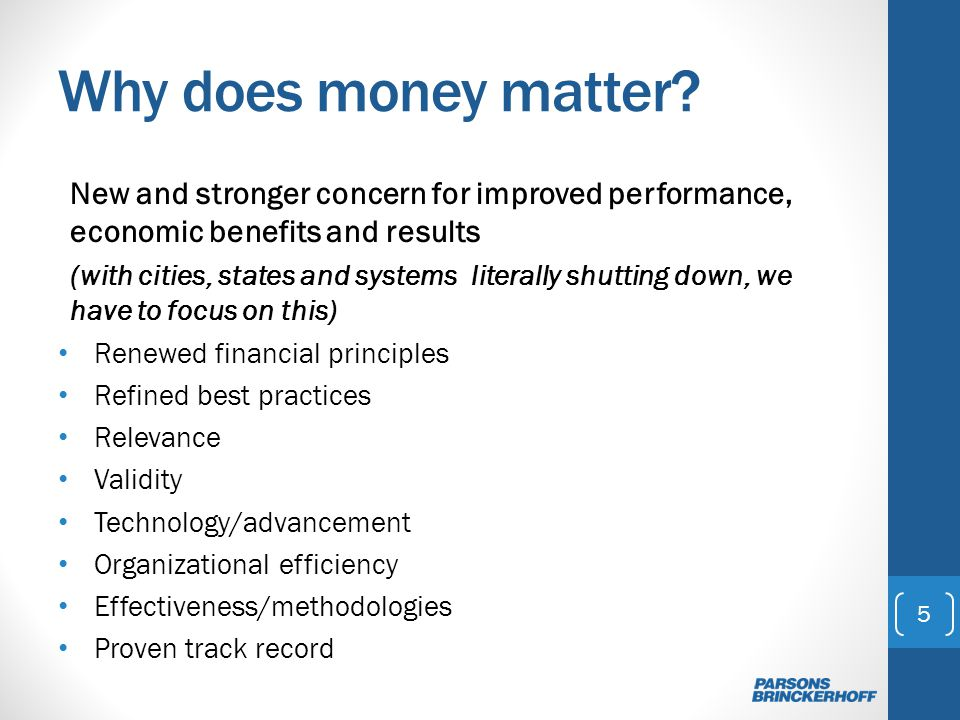 Why money matters.