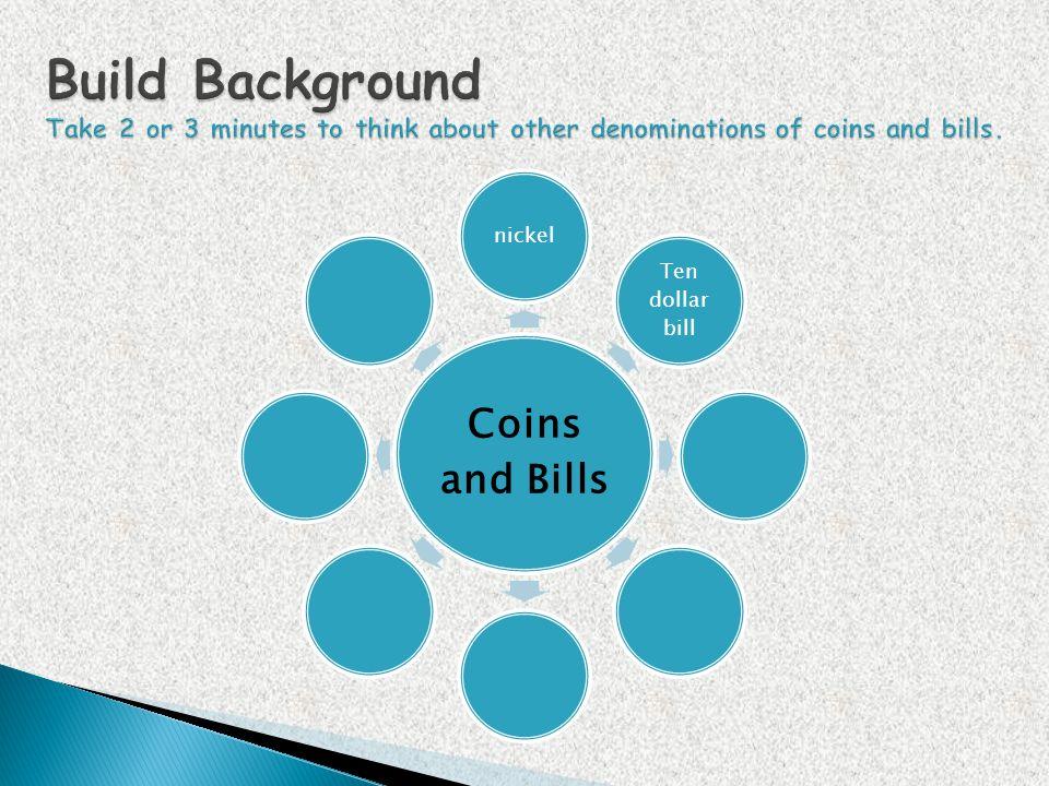 Coins and Bills nickel Ten dollar bill