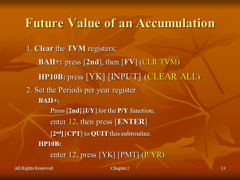 All Rights ReservedChapter 213 Future Value of an Accumulation 1.