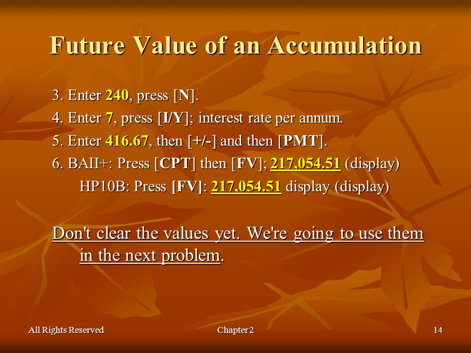 All Rights ReservedChapter 214 Future Value of an Accumulation 3.