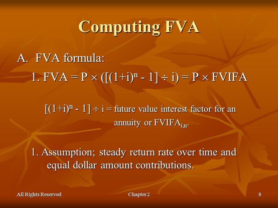 All Rights ReservedChapter 28 Computing FVA A.FVA formula: 1.