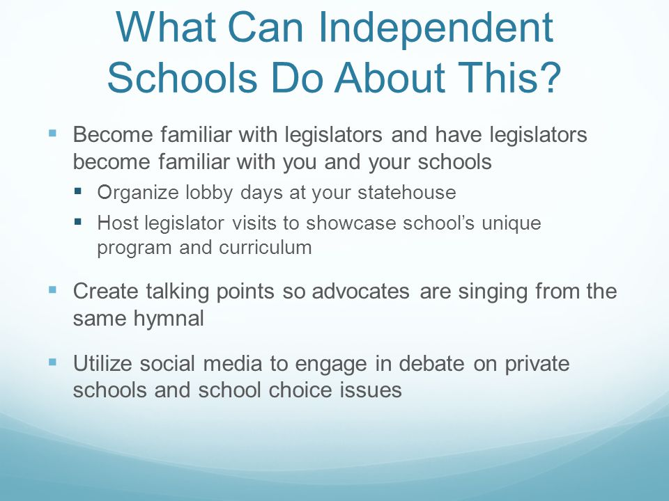 What Can Independent Schools Do About This.