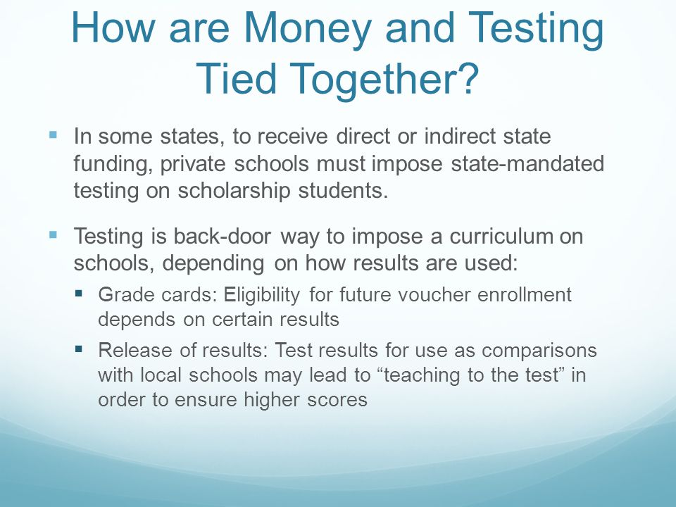 How are Money and Testing Tied Together.
