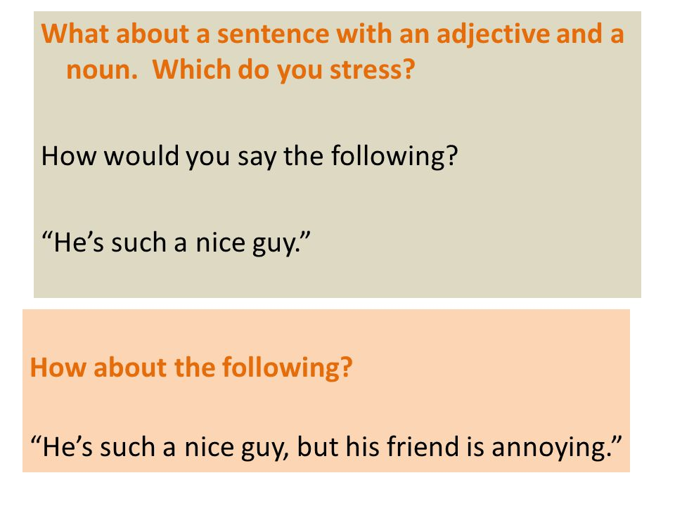 What about a sentence with an adjective and a noun.