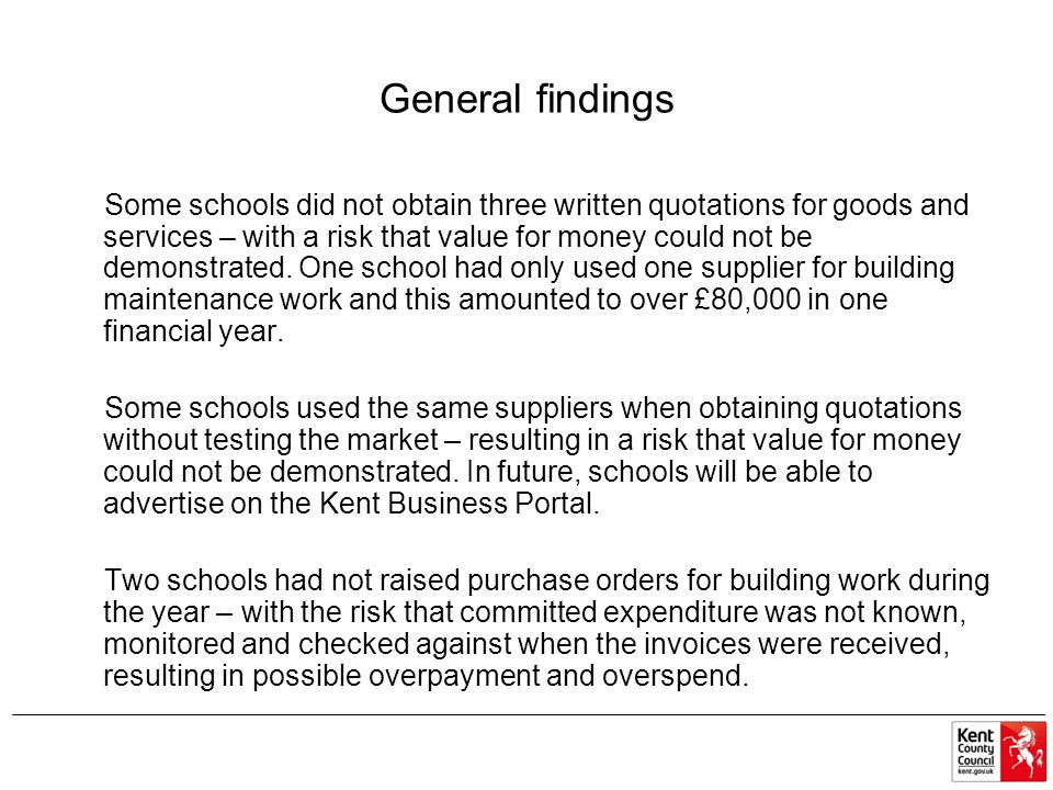 Some schools had obtained written quotations for goods or services which totalled over £50,000 and therefore a tender exercise should have been run.