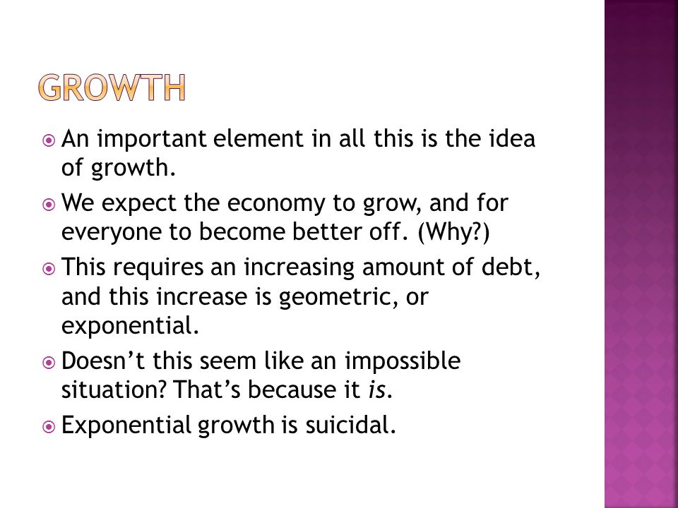 An important element in all this is the idea of growth.