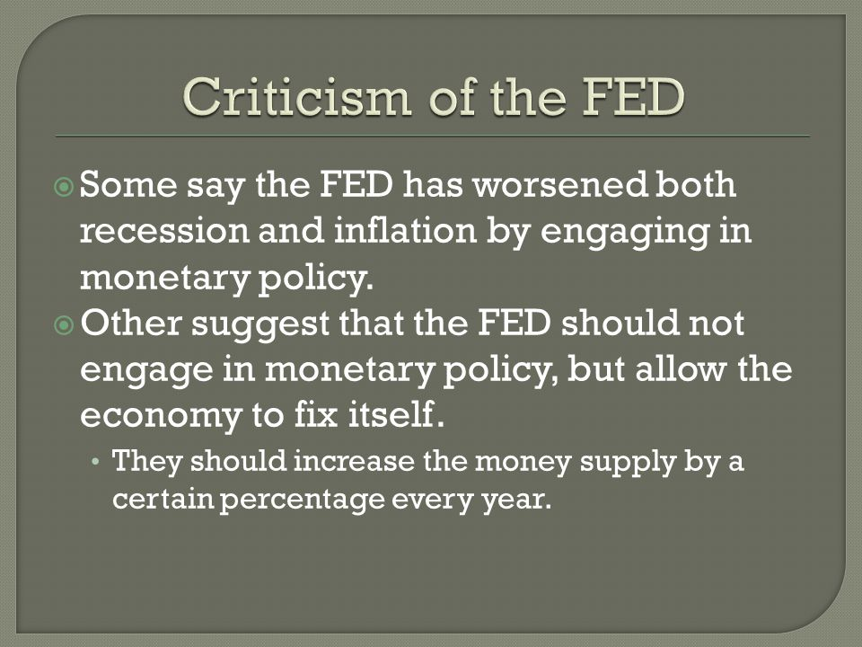 Some say the FED has worsened both recession and inflation by engaging in monetary policy.
