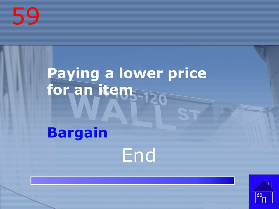 58 Bargaining for a lower price Negotiating 59 End