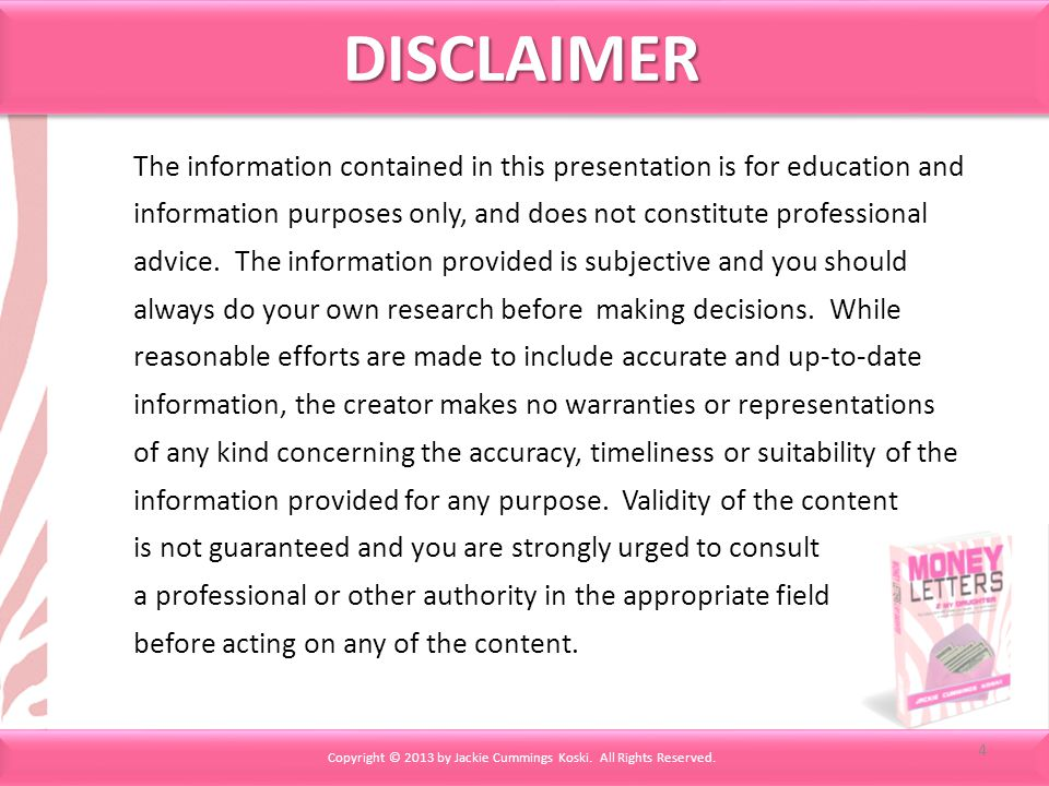 The information contained in this presentation is for education and information purposes only, and does not constitute professional advice.