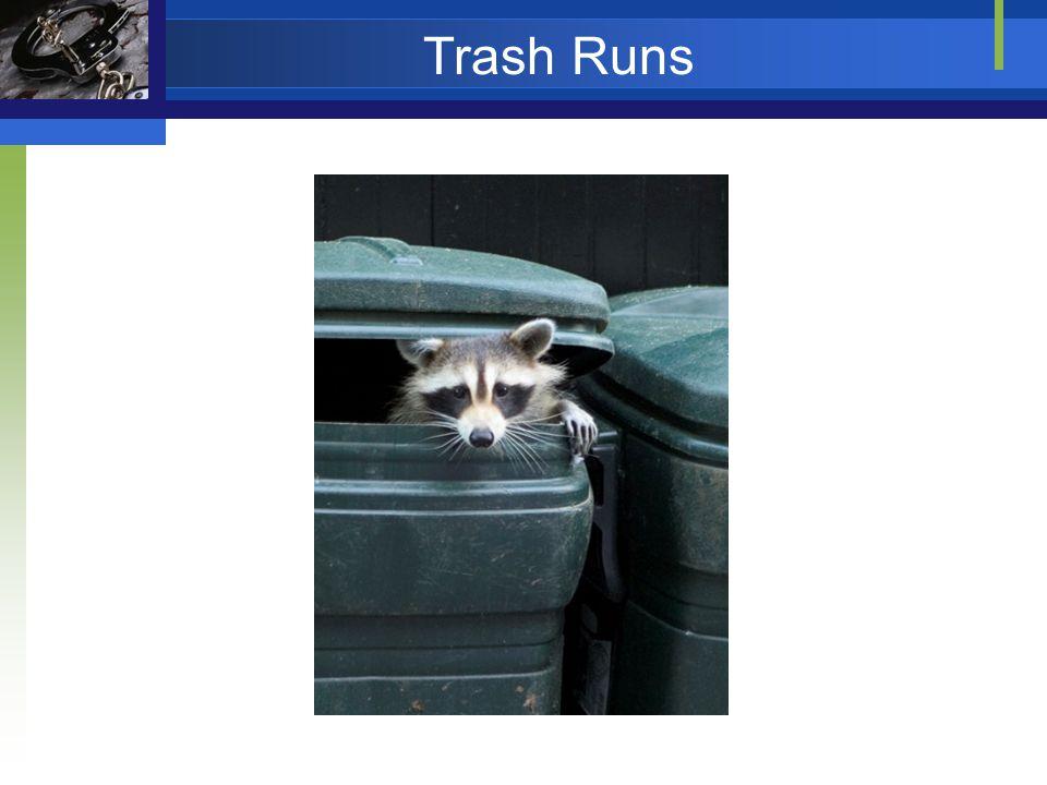 Trash Runs