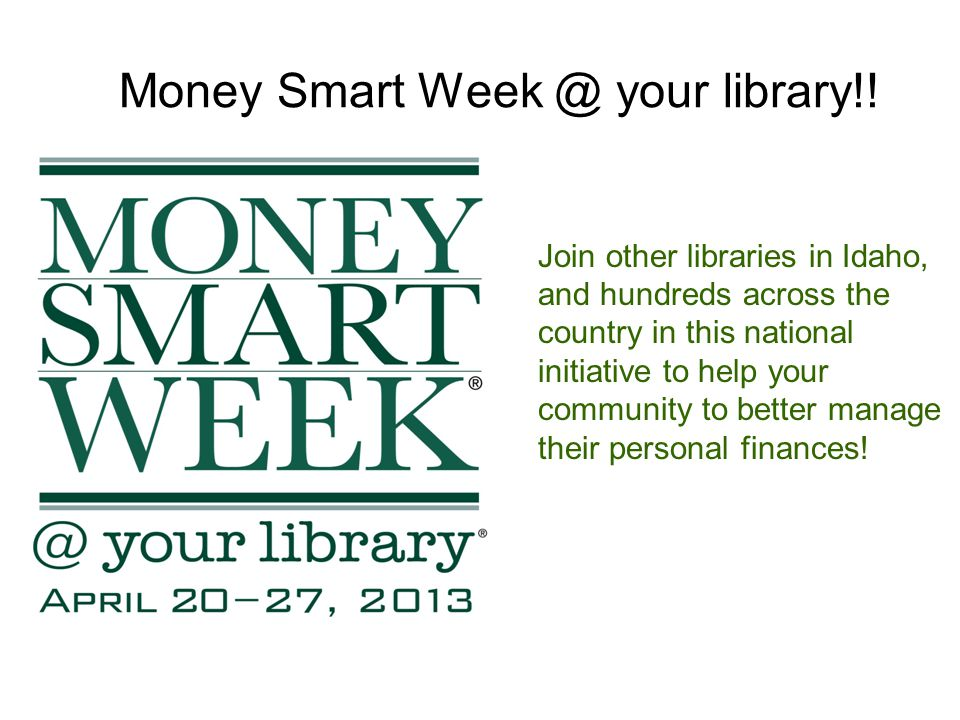 Money Smart Week @ your library!.