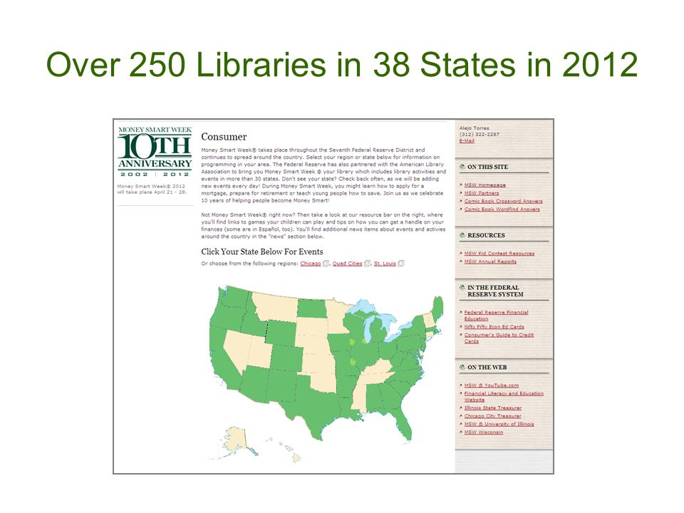 Over 250 Libraries in 38 States in 2012