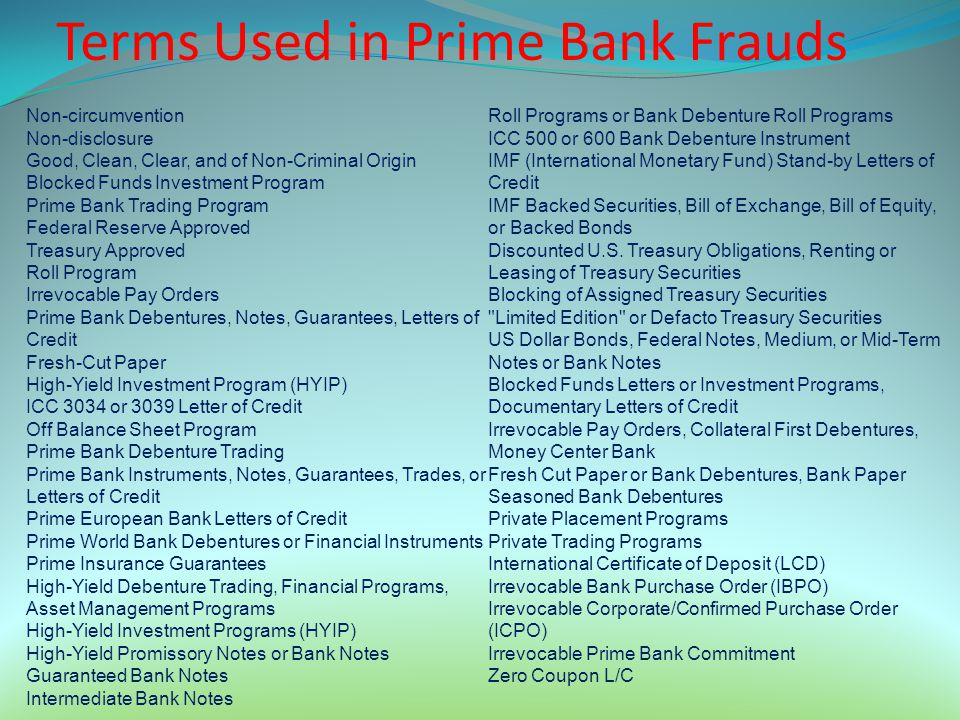 Non-circumvention Non-disclosure Good, Clean, Clear, and of Non-Criminal Origin Blocked Funds Investment Program Prime Bank Trading Program Federal Re