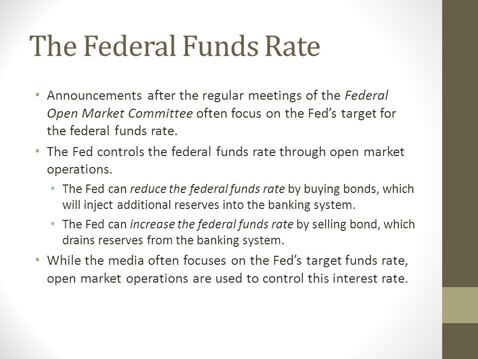 The Federal Funds Rate Announcements after the regular meetings of the Federal Open Market Committee often focus on the Feds target for the federal fu