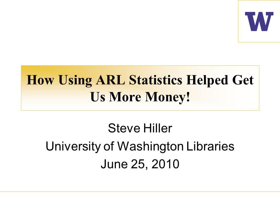 How Using ARL Statistics Helped Get Us More Money.