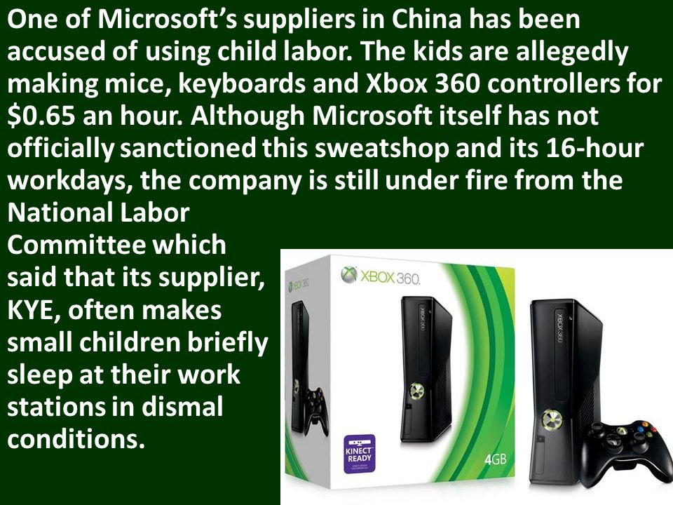 One of Microsofts suppliers in China has been accused of using child labor.