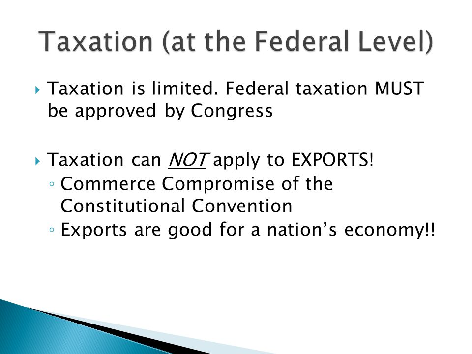 Direct Tax: Paid by the person it is being levied against (e.g., Income Tax) Indirect Tax: Paid by the person being taxed, but they pass along those fees to others Tariff: Paid on imports from other countries o Protective – designed to help American businesses by increasing the cost of foreign goods (HIGH) o Revenue – designed to raise money for the Federal government (LOW)