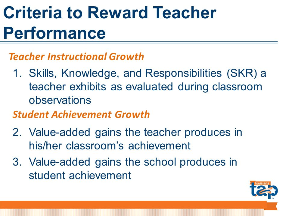 Criteria to Reward Teacher Performance 1.