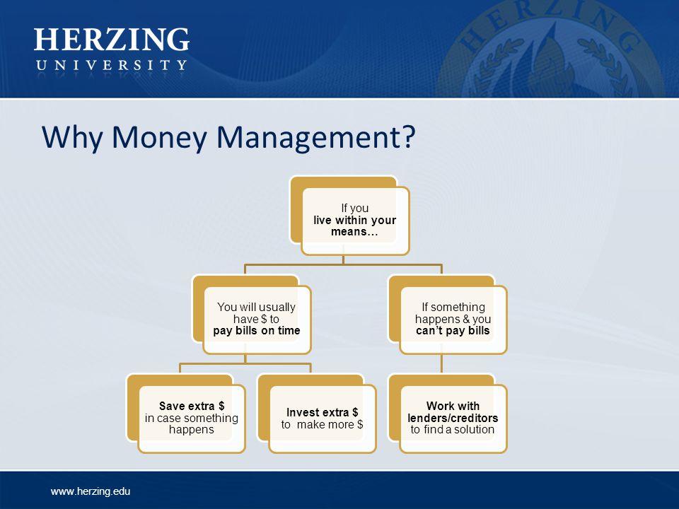 www.herzing.edu Why Money Management.