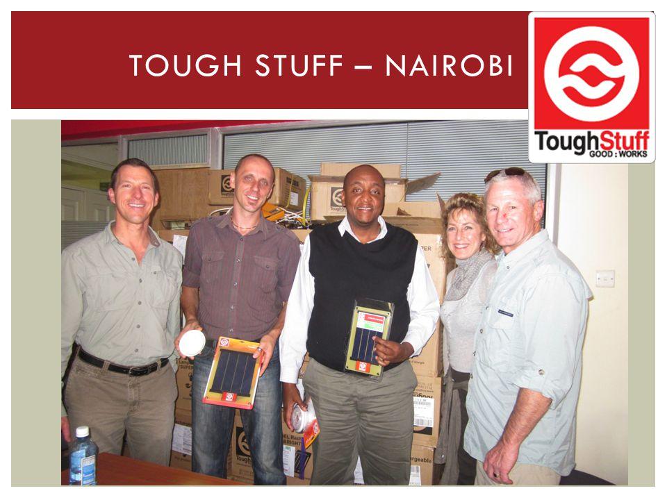 TOUGH STUFF – NAIROBI