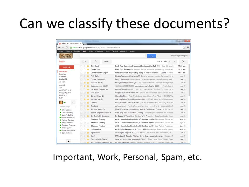 Can we classify these documents Important, Work, Personal, Spam, etc.