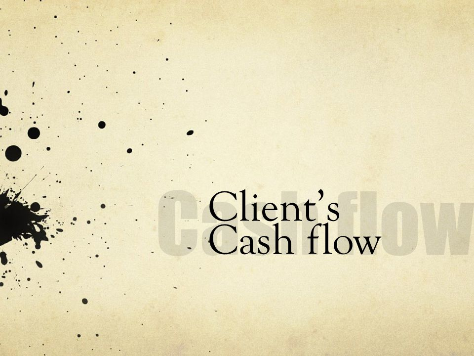 Clients Cash flow