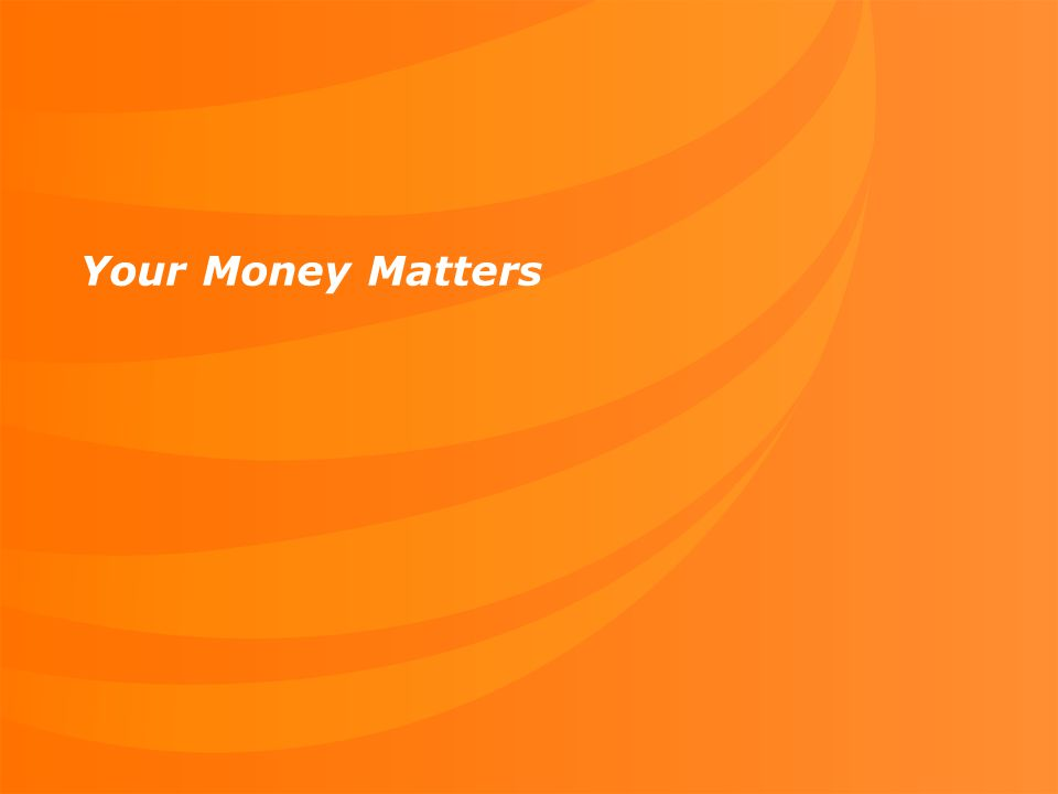 6 Your Money Matters