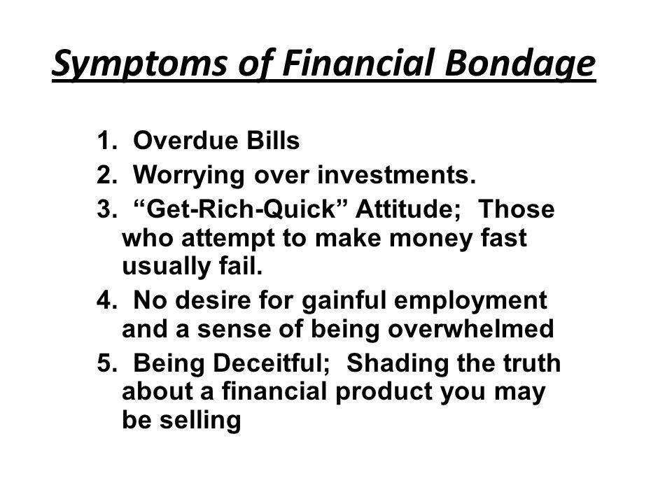 1.Overdue Bills 2. Worrying over investments. 3.