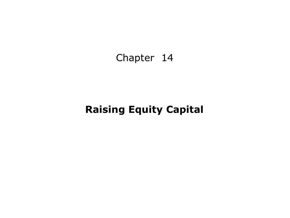 Raising Equity Capital Chapter 14